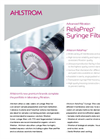 Ahlstrom ReliaPrep - Syringe Filters Brochure