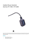 Model Series FT-100 / FT-300 - Cable Float Switch Datasheet