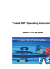 Lokal 300 - Version 1.0.0.2 and Higher - Operating Instructions Manual