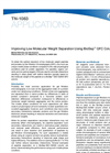 Applications Notes - Improving Low Molecular Weight Separation