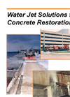 Water Jet Solutions for  Concrete Restoration Brochure