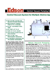 Edson - 290-235-7.5E - Central Vacuum System for Multiple Station Applications Brochure