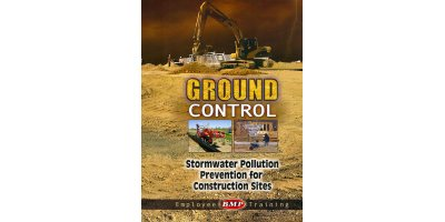 Ground Control: Stormwater Pollution Prevention for Construction Sites