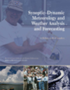 Synoptic–Dynamic Meteorology and Weather Analysis and Forecasting: A Tribute to Fred Sanders
