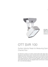 OTT SVR 100 - Surface Velocity Radar for Measuring Open Channel Flow