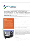 Application Note: Wear Metal Analysis on Polyol Ester Base Aviation Turbine Oil- Developing A Calibration on the Spectroil Analyzer for Improved Response
