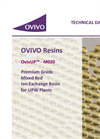 OvivUP - Model M020 - Premium Grade Mixed Bed Ion Exchange Resin for UPW Plants - Technical Datasheet