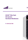 OVIVO - Model SiC-FSM - Filter Rack SiC Ceramic Flat Sheet Membranes - Brochure