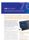 Oxford Instruments - CMI760 Series - Highly Flexible Equipment for Copper Measurement Brochure