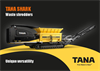 Tana Shark - Waste Shredders General - Brochure