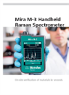 Metrohm - Model Mira M-3 - Handheld Raman Spectrometer - Material Testing in Seconds - Brochure