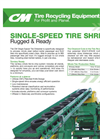 Single Speed Tire Shredder Product Sheet