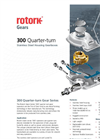 Rotork - 300 Quarter-Turn - Stainless Steel Housing Gearboxes - Brochure