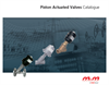 Piston Actuated Valves Catalogue