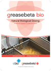Greasebeta Bio  - Natural Biological Dosing Brochure