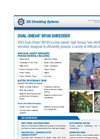Dual-Shear - Model M100 - Two Shaft Shredder Brochure