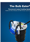 Bulb Eater - Model 3 - Lamp Crusher Brochure