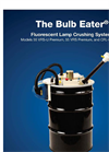 Premium Bulb Eater - Model CFL - Lamp Crusher - Brochure