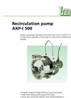 Recirculation Pump AXP-I 500 Brochure