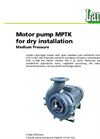 Medium Pressure Motor Pump For Dry Installation MPTK Brochure