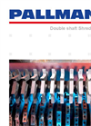 PALLMANN - Model Type LION - Double shaft Shredder - Brochure