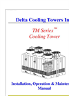 TM Series - Cooling Tower Installation, Operation & Maintenance Manual