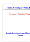 Premier - Cooling Tower - Installation, Operation & Maintenance Manual