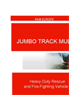 Jumbo Track Multi - Fire Fighting Rescue Vehicle Brochure