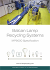 Model MP 8000 - Lamp Recycling Systems Brochure