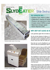 SlydEater - Slide Destruction System Brochure