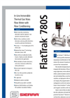 FlatTrak - Model 780S - Inline Thermal Mass Flow Meters with Flow Conditioning - Technical Datasheet