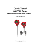 QuadraTherm - Model 640i/780i Series - Insertion and In-Line Mass Flow Meters - Manual