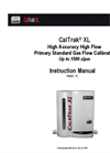 CalTrak - Model XL Series - High Accuracy High Flow Primary Standard Gas Flow Calibrator Up to 1500 slpm - Instruction Manual