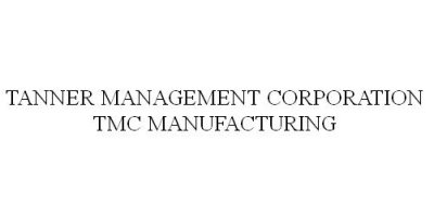 Tanner Management Corporation - TMC Manufacturing