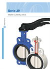 Model Series J9 - Wafer Butterfly Valve Brochure