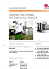 Vibrating Feed Channel For Continuous Furnaces – Brochure