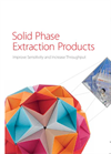 Solid Phase Extraction Products: Improve Sensitivity and Increase Throughput