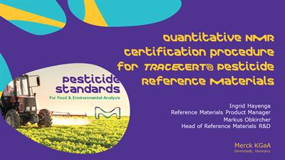 Pesticides – From analytical standards to certified reference materials