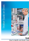[Guide] Avoid Titration Errors: ensure accuracy in your titration analyses and achieve high-quality results in you lab
