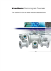 WaterMaster Electromagnetic Flowmeter - The Perfect Fit For All Water Industry Applications Brochure