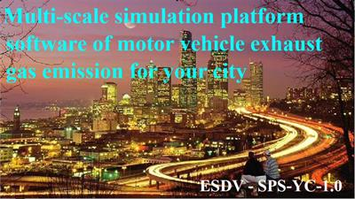 Costom Service - Customizing the multi-scale simulation platform software of motor vehicle exhaust gas emission for your city (SPS-YC 1.0)
