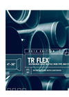 TR Flex - Ductile Iron Pipe and Fittings Brochure