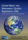 Global Water And Wastewater Quality Regulations 2012: The Essential Guide To Compliance And Developing Trends