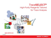 TraceSELECT® High Purity Reagents Tailored for Trace Analysis