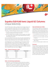 Unique Selectivity - Supelco SLB-IL60 Ionic Liquid GC Columns