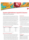 Improved Resolution: SLB-IL60 Ionic Liquid GC Columns