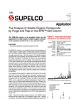 The Analysis of Volatile Organic Compounds by Purge and Trap on the SPB™-624 Column