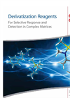 Derivatization Reagents: For Selective Response and Detection in Complex Matrices
