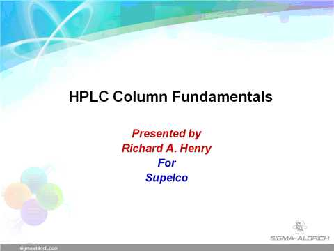 HPLC Web Seminars - HPLC Column Fundamentals