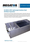 Megator - Model SS-MEGA-OWS - Oil Water Separators - Brochure